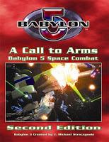 Babylon 5: A Call to Arms, 2ª Edición