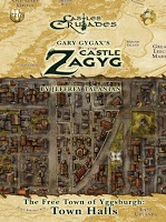 Gary Gygax's Castle Zagyg – The Free Towns of Yggsburgh, Town Halls