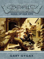 Gord the Rogue: Saga of Old City