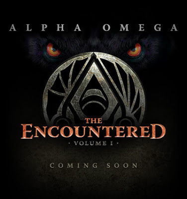 Alpha Omega: The Encountered. Volume I