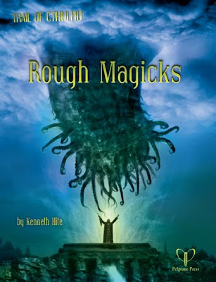 Trail of Cthulhu RPG: Rough Magicks