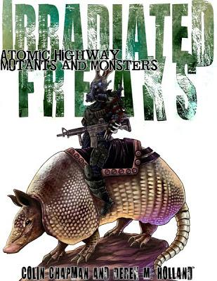 Irradiated Freaks