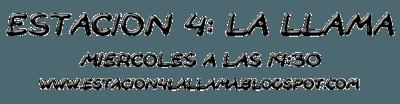 Entrevista en Estación 4: La Llama