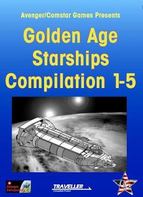 Traveller RPG: Golden Age Starships Compilation