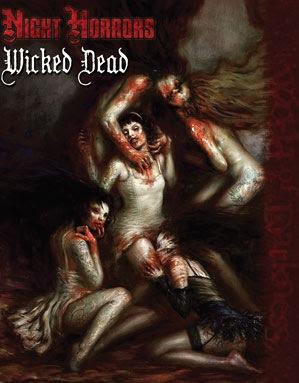 Night Horrors – The Wicked Dead
