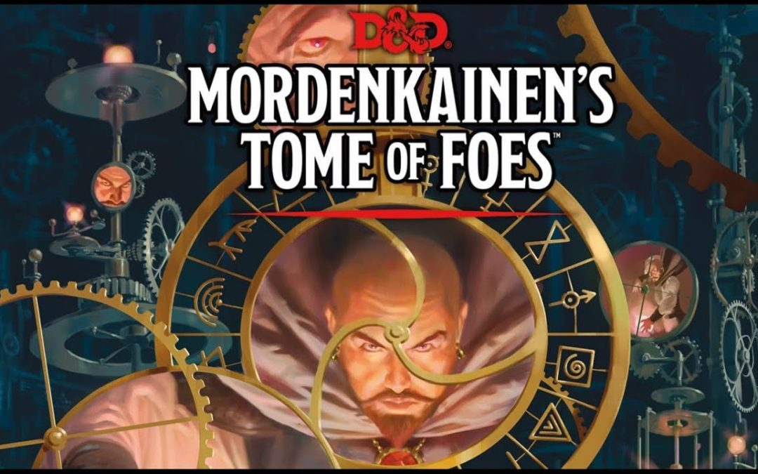 Breve reseña Mordekainen's Tome of Foes